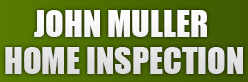 John Muller  Home Inspection